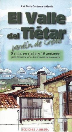 El Valle del Tiétar, jardín de Gredos