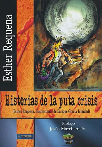 Historias de la puta crisis, de Esther Requena